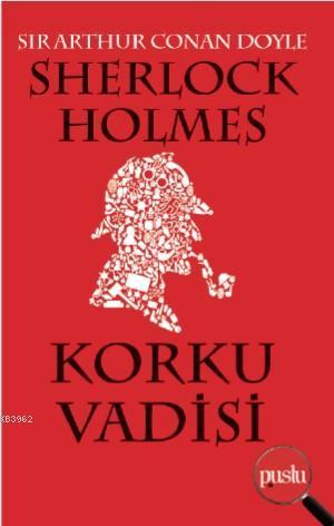 Sherlock Holmes- Korku Vadisi