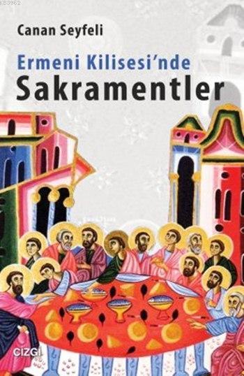 Ermeni Kilisesi'nde Sakramentler