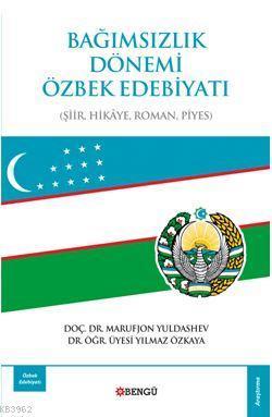 Bağımsızlık Dönemi Özbek Edebiyati
