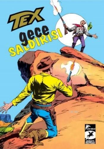 Tex Seri 23; Gece Saldırısı İki Rakip