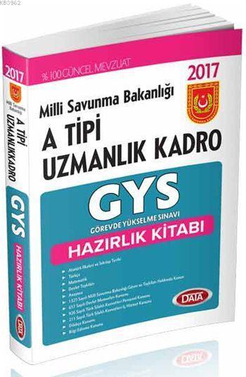Milli Savunma Bakanlığı A Tipi Uzmanlık Kadro İçin GYS Hazırlık Kitabı 2017