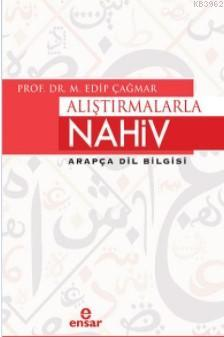 Alıştırmalarla Nahiv; Arapça Dil Bilgisi