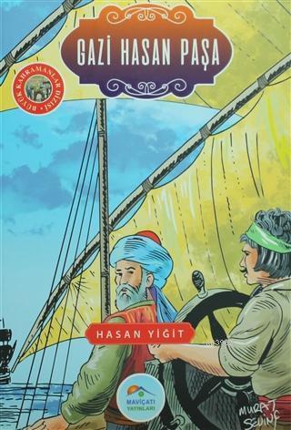 Gazi Hasan Paşa Büyük Kahramanlar Dizisi