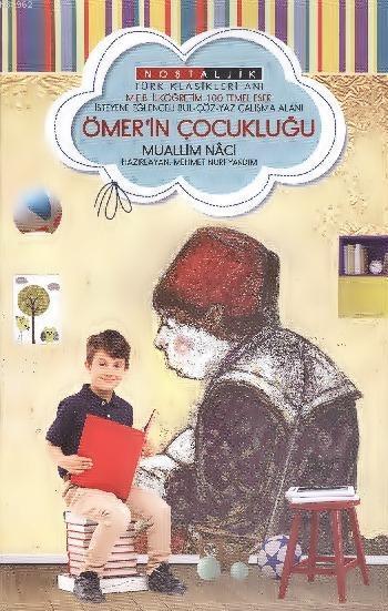 Ömer'in Çocukluğu; Nostaljik
