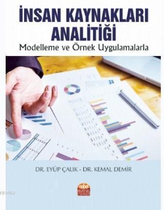 İnsan Kaynakları Analitiği; Modelleme ve Örnek Uygulamalarla