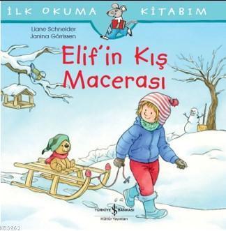 Elif'in Kış Macerası; İlk Okuma Kitabım