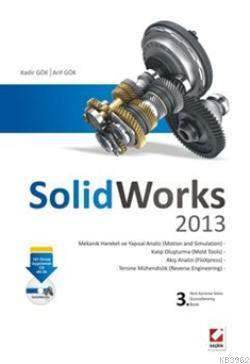 SolidWorks 2013; 101 Örnek Uygulamalı CD eki ile