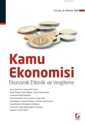 Kamu Ekonomisi; Ekonomik Etkinlik ve Vergileme