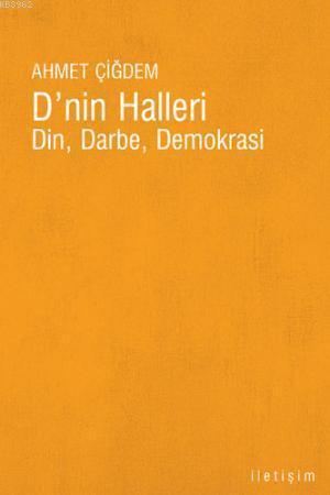 D'nin Halleri; Din, Darbe, Demokrasi