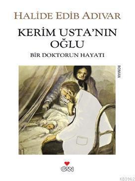 Kerim Usta'nın Oğlu; Bir Doktorun Hayatı