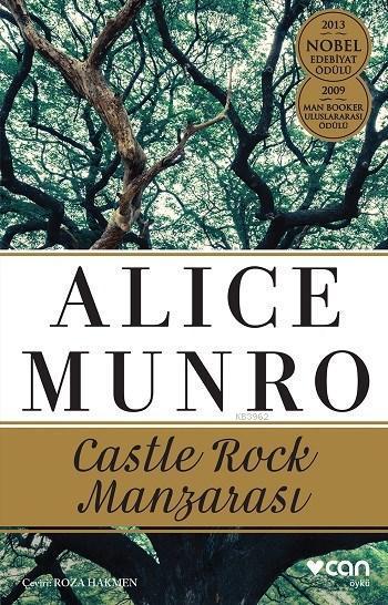Castle Rock Manzarası; 2013 Nobel Edebiyat Ödülü - 2009 Man Booker Uluslararası Ödülü