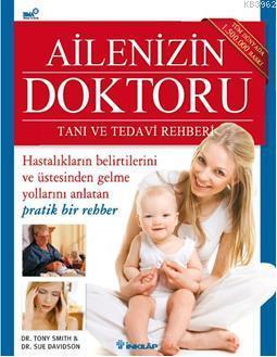 Ailenizin Doktoru; Tanı ve Tedavi Rehberi