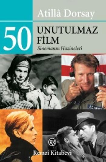 50 Unutulmaz Film; Sinemanın Hazineleri