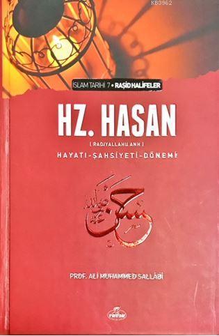 5. Halife Hz. Hasan (ra) Hayatı, Şahsiyeti ve Dönemi; Raşid Halifeler Dönemi : 5