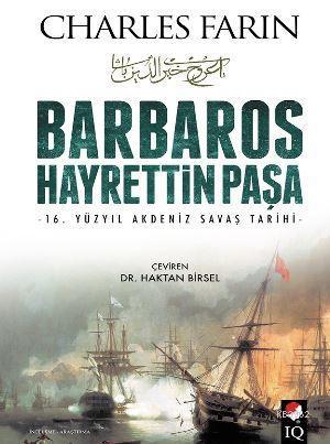 Barbaros Hayrettin Paşa; 16. Yüzyıl Akdeniz Savaş Tarihi