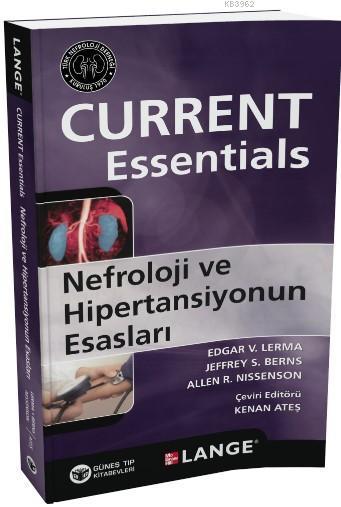 Nefroloji ve Hipertansiyonun Esasları; Current Essentials