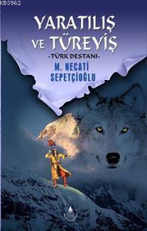 Yaratılış ve Türeyiş; Türk Destanı