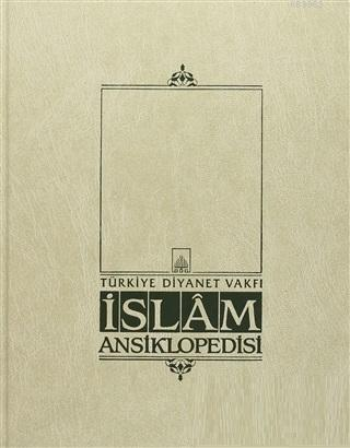 İslam Ansiklopedisi Cilt: 12 Eys Fukhü'l-Hadis