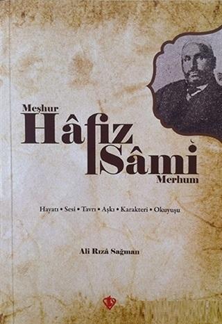 Meşhur Hafız Sami - Merhum