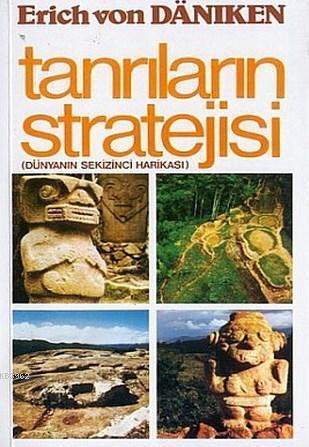 Tanrıların Stratejisi; Dünyanın Sekizinci Harikası