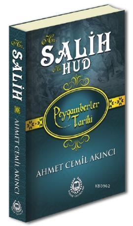 Hz. Salih & Hz. Hud; Peygamberler Tarihi