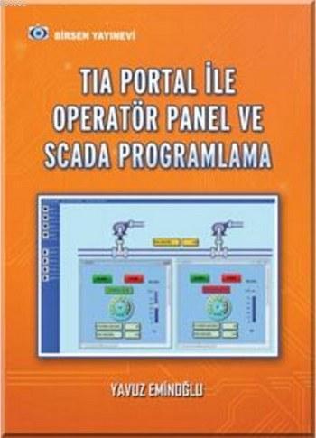 Tia Portal ile Operatör Panel ve Scada Proglamlama