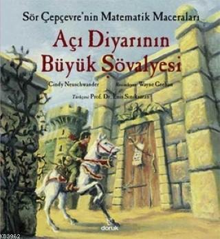 Açı Diyarının Büyük Şövalyesi; Sör Çepçevre'nin Matematik Maceraları