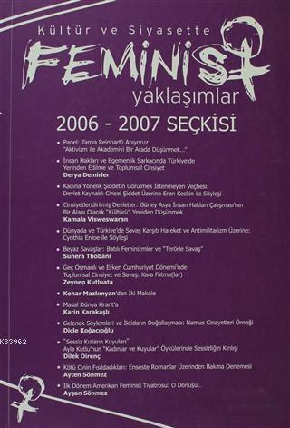 Kültür ve Siyasette Feminist Yaklaşımlar 2006 - 2007 Seçkisi