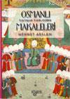 Osmanlı Makaleleri; Edebiyat - Tarih - Kültür