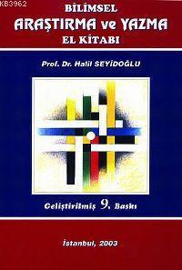 Bilimsel Araştırma ve Yazma El Kitabı; Geliştirilmiş 9. Baskı