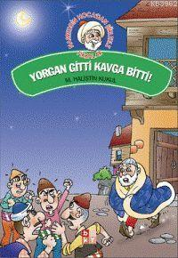 Yorgan Gitti Kavga Bitti!
