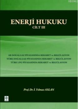 Enerji Hukuku Cilt-3