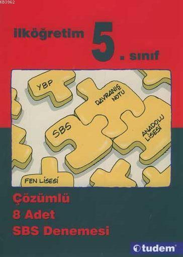 5. Sınıf - Çözümlü 8 Adet SBS Denemesi