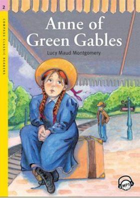 Anne of Green Gables; +MP3 CD (Level 2- Classic Readers)
