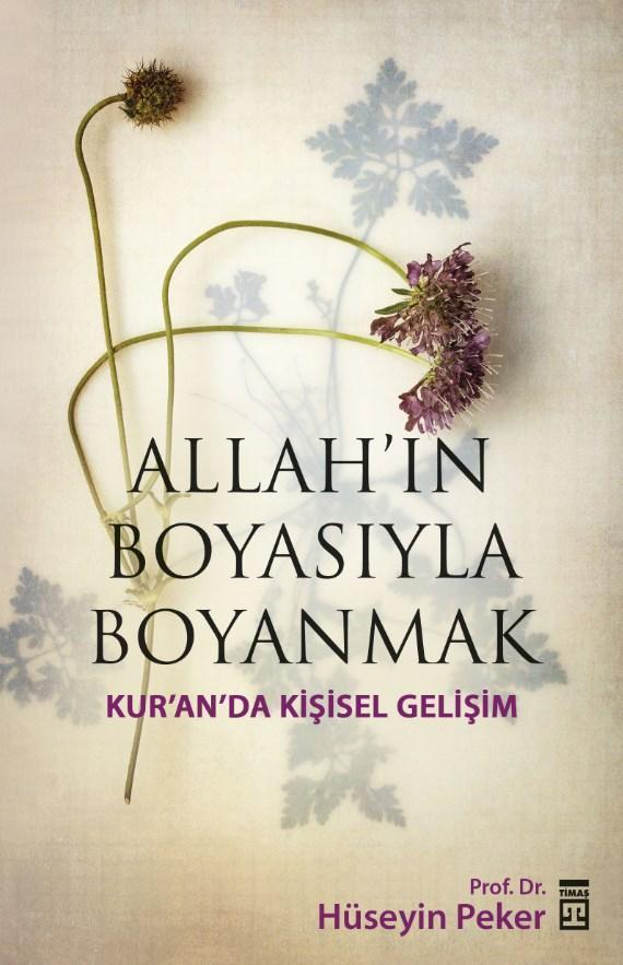 Allah'ın Boyasıyla Boyanmak; Kur'an'da Kişisel Gelişim