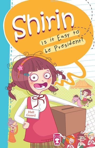 Shirin  - Is It Easy to be President