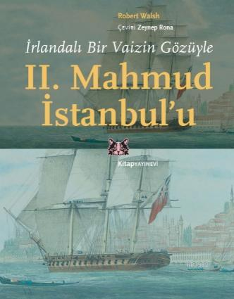 İrlandalı Bir Vaizin Gözüyle II. Mahmud İstanbul'u