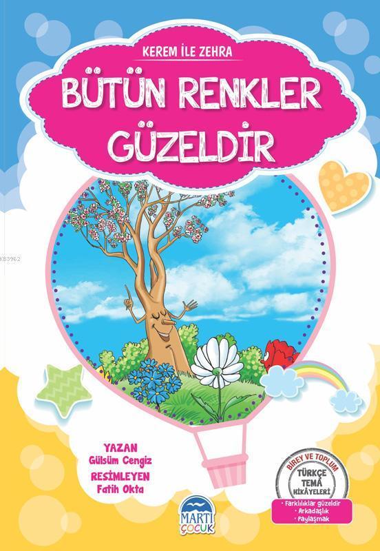 Kerem ile Zehra - Bütün Renkler Güzeldir; Türkçe Tema Hikayeleri Seti