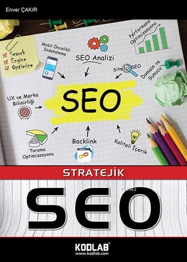 Stratejik Seo; Search Engine Optimization