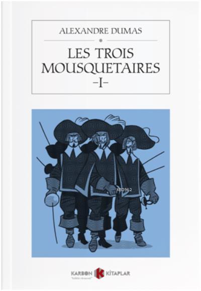 Les Trois Mousquetaires - 1