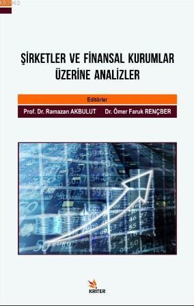 Şirketler ve Finansal Kurumlar Üzerine Analizler