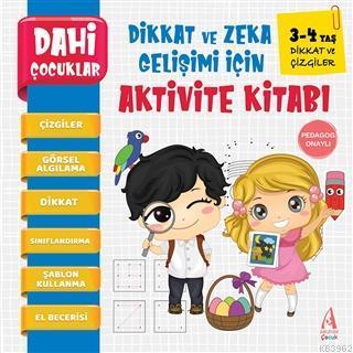 Dikkat ve Çizgiler - Dahi Çocuklar Dikkat ve Zeka Gelişimi İçin Aktivite Kitabı (3-4 Yaş)
