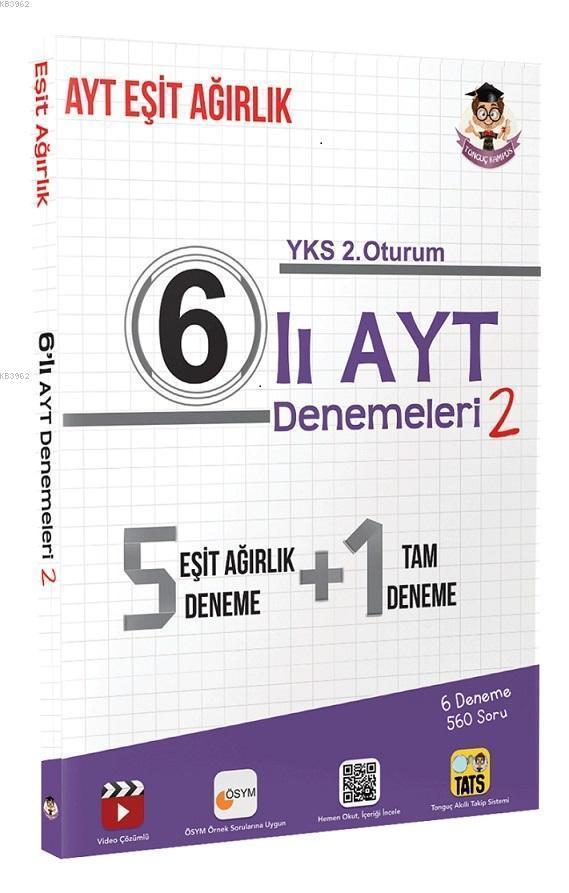 6'lı AYT Denemeleri Eşit Ağırlık 2; Türk Dili ve Edebiyatı, Tarih, Coğrafya, Felsefe, Mantık, Matematik, Geometri