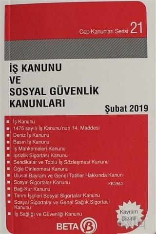 İş Kanunu ve Sosyal Güvenlik Kanunları Şubat 2019
