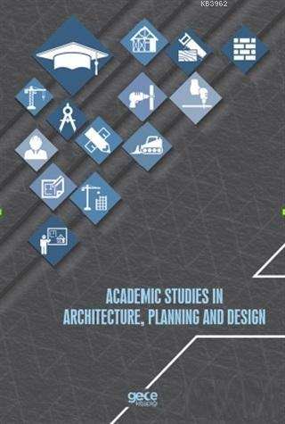Academic Studies In Architecture, Planning and Design