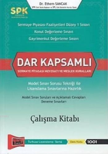 SPK Dar Kapsamlı Sermaye Piyasası Mevzuatı ve Meslek Kuralları Çalışma Kitabı