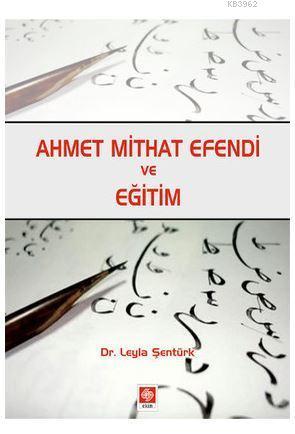 Ahmet Mithat Efendi ve Eğitim
