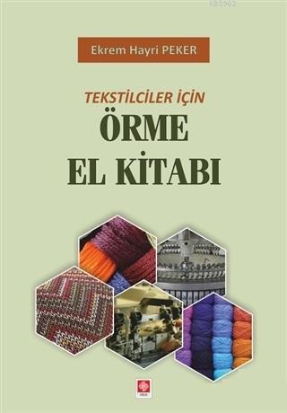 Örme El Kitabı; Tekstilciler İçin