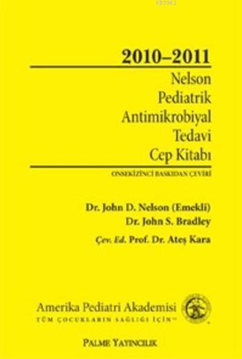 Palme Nelson Pediatrik Antimikrobiyal Tedavi Cep Kitabı; 2010-2011
