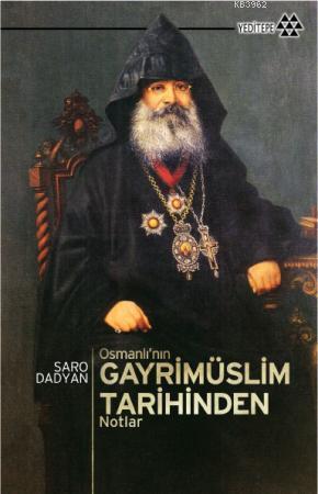 Osmanlı'nın Gayrimüslim Tarihinden Notlar
